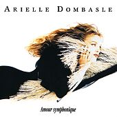 Play & Download Amour symphonique by Arielle Dombasle | Napster
