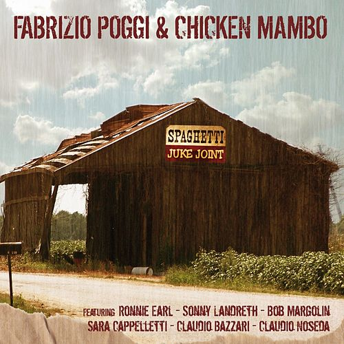 Play & Download Spaghetti Juke Joint by Fabrizio Poggi | Napster