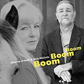 Boom Boom Boom by Sharine O'Neill