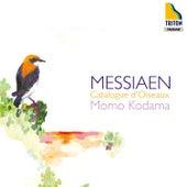 Messiaen: Catalogue D'oiseaux by Momo Kodama
