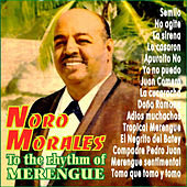 Play & Download To The Rhythm Of Merengue With Noro Morales by Noro Morales | Napster