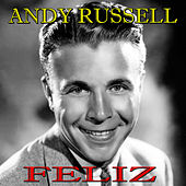 Play & Download Feliz by Andy Russell | Napster
