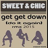 Get Get Down (Do it again) Rmx 2015 by Sweet
