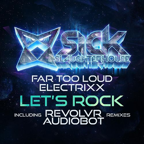 Play & Download Let's Rock (Remixes) by Far Too Loud | Napster
