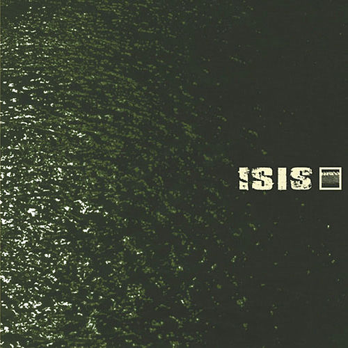 Play & Download Oceanic (Remastered) by Isis | Napster