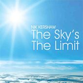 Play & Download The Sky's the Limit by Nik Kershaw | Napster
