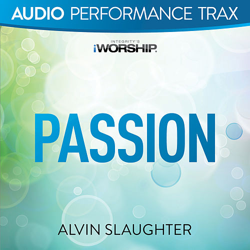Passion by Alvin Slaughter