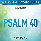 Play & Download Psalm 40 by NewSong | Napster