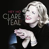 Hey Ho by Clare Teal