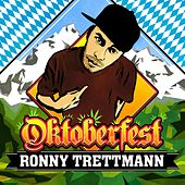 Play & Download Oktoberfest by Ronny Trettmann | Napster