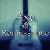 Play & Download Renaissance by Axe | Napster