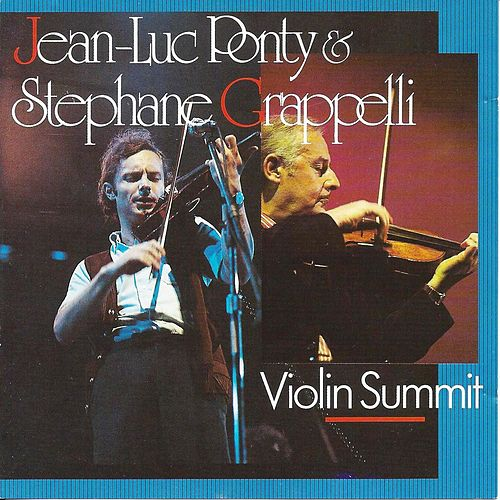 Play & Download Violin Summit by Jean-Luc Ponty | Napster