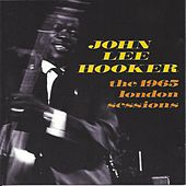 Play & Download London Sessions 1965 by John Lee Hooker | Napster
