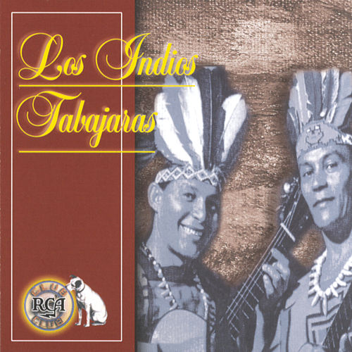 Play & Download Serie Club RCA by Los Indios Tabajaras | Napster