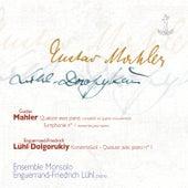 Play & Download G. Mahler: Quatuor, Symphonie No. 1 - E-F. Lühl-Dolgorukiy: Quatuor avec piano No. 1 by Ensemble Monsolo | Napster