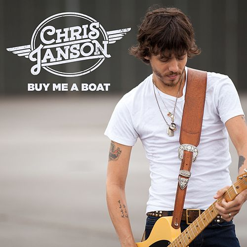 Play & Download Buy Me A Boat by Chris Janson | Napster