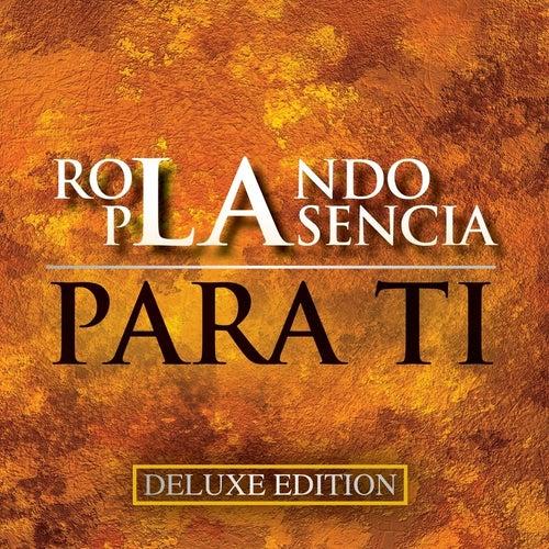 Para Ti (Deluxe Edition) by Rolando Plasencia