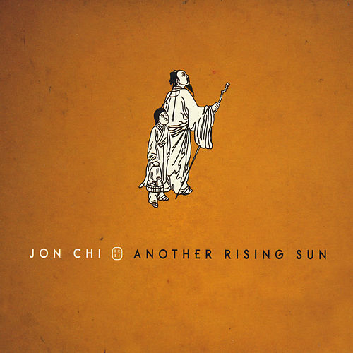 Another Rising Sun by Jon Chi