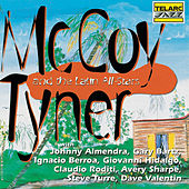 Play & Download McCoy Tyner & the Latin All-Stars by McCoy Tyner | Napster