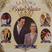 Play & Download La Música de las Bodas Reales by Various Artists | Napster