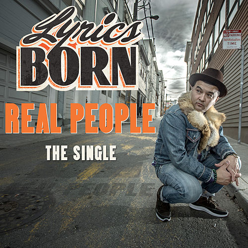 Play & Download Real People by Lyrics Born | Napster