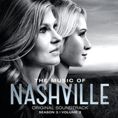 The Music Of Nashville Original Soundtrack Season 3 Volume 2 by Nashville Cast