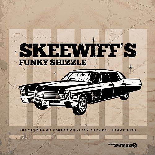Play & Download Skeewiff's Funky Shizzle by Skeewiff | Napster