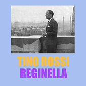 Play & Download Reginella by Tino Rossi | Napster