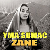 Play & Download Zane by Yma Sumac | Napster