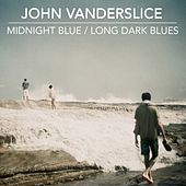 Play & Download Midnight Blue / Long Dark Blues by John Vanderslice | Napster