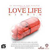 Play & Download Love Life Riddim by Various Artists | Napster