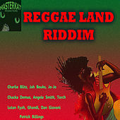 Reggae Land Riddim by Various Artists