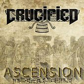 Play & Download The Ascension by The Crucified | Napster