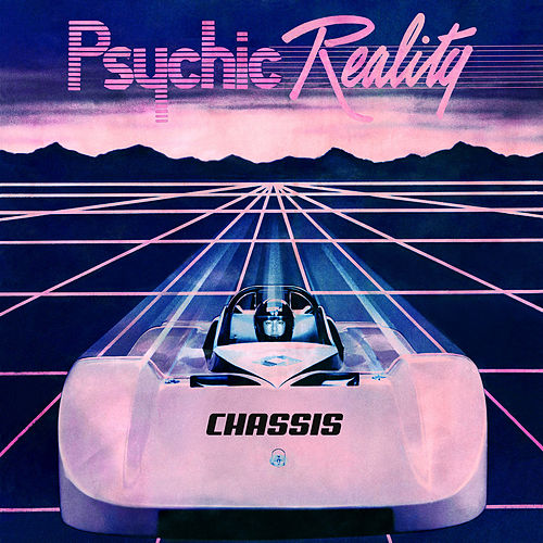 Play & Download Chassis by Psychic Reality | Napster