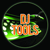 Play & Download DJ Tools by Various Artists | Napster