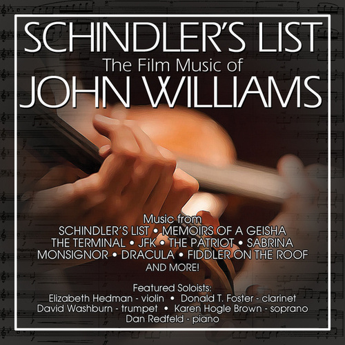 Play & Download Schindler's List: The Film Music Of John Williams by Dan Redfeld | Napster