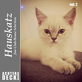 Play & Download Hauskatz, Vol. 2 by Various Artists | Napster