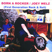 Play & Download Born a Rocker by Joey Welz | Napster