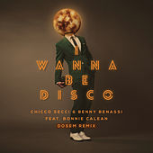 I Wanna Be Disco (Dosem Remix) by Benny Benassi