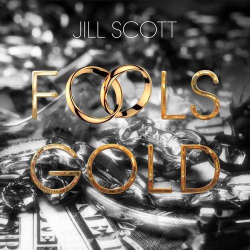 Fool's Gold von Jill Scott