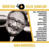 Baha'nın 40 Yıllık Şarkıları by Various Artists