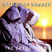 Play & Download Gregorian Summer by The Gregorians | Napster