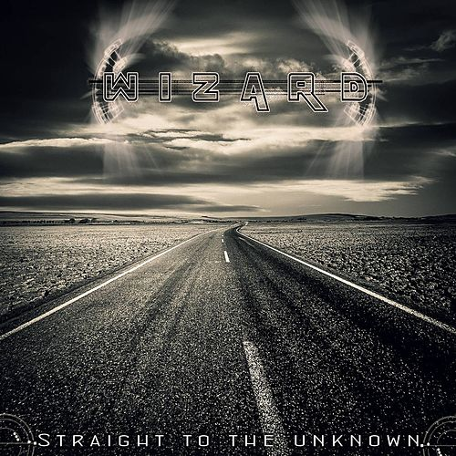 Play & Download Straight to the Unknown by Wizard | Napster