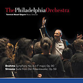 Play & Download Brahms: Symphony No. 3 & Strauss: Suite from Der Rosenkavalier by The Philadelphia Orchestra | Napster