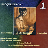 Play & Download Jacque-Dupont: Navarrianas, La Clef des songes, Amduscias by Jean Martinon | Napster