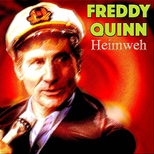 Play & Download Heimweh by Freddy Quinn | Napster