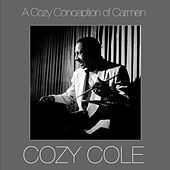 Play & Download A Cozy Conception of Carmen by Cozy Cole | Napster