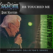 He Touched Me by J.D. Sumner and the Stamps