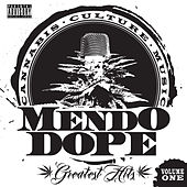Greatest Hits, Vol. 1 by Mendo Dope