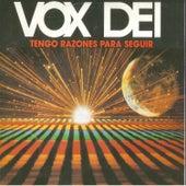 Play & Download Tengo Razones para Seguir by Vox Dei | Napster